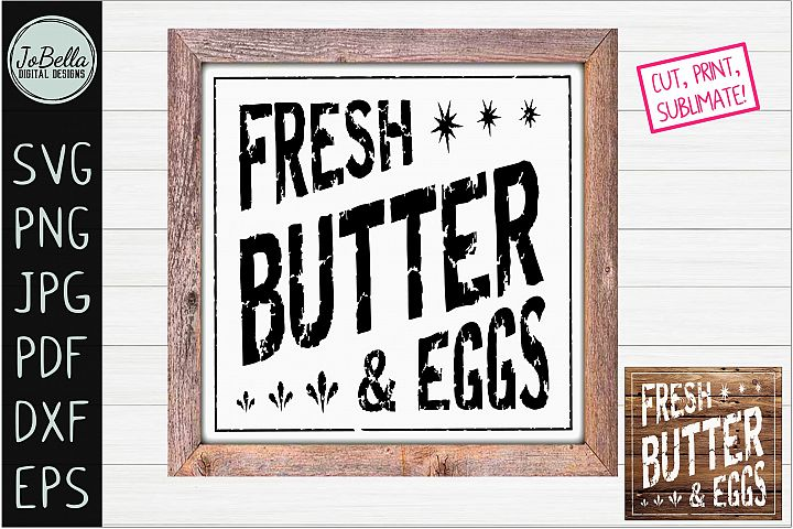 Butter and Eggs Farmhouse SVG, Printable & Sublimation PNG