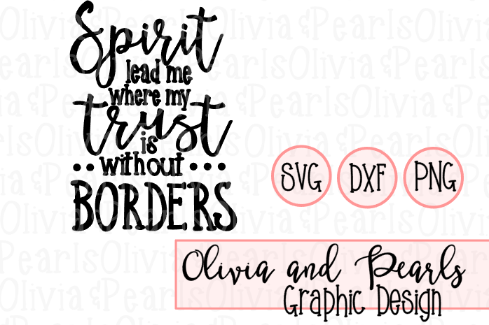 Spirit Lead Me, Christian Design, Youth Group Design, Digital Cutting File, SVG, DXF, PNG for Cameo or Cricut Machine