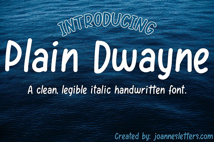 Plain Dwayne | A clean, legible italic handwritten font