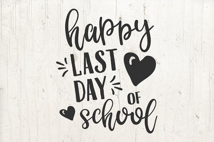 Happy last day of School svg, school sign, school svg