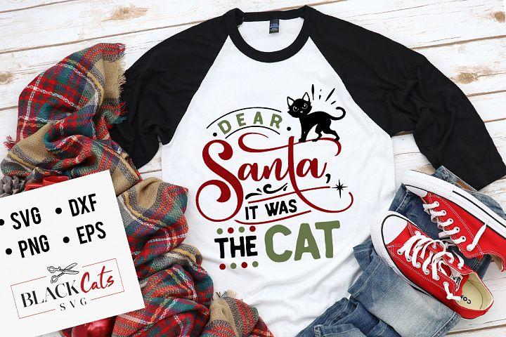 Dear Santa it was the cat SVG