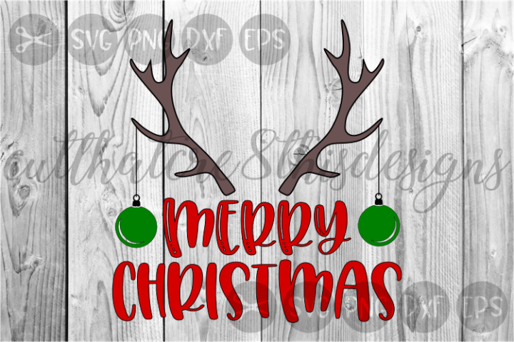 Merry Christmas, Ornaments, Antlers, Cute, Cut File, SVG