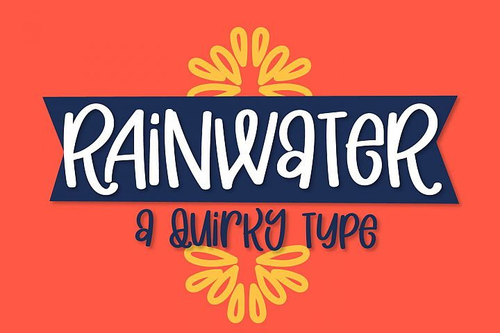 Rainwater - A Quirky Type