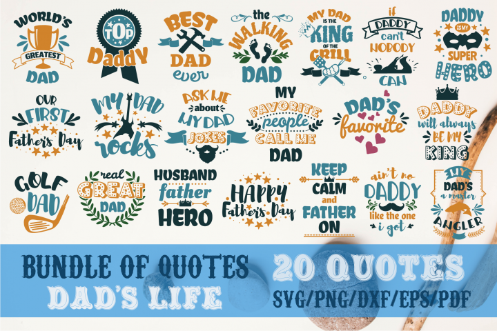 Fathers life bundle svg Dad SVG for t-shirt Design Father