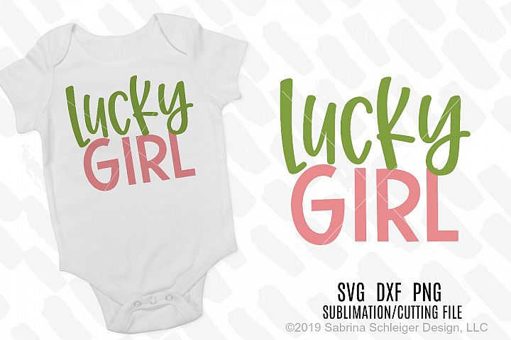 Lucky Girl -St. Patricks Day SVG Cutting File