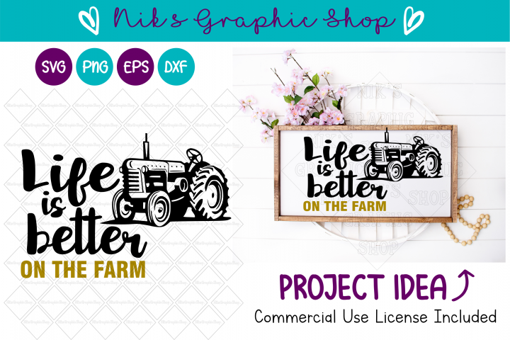 Life is Better svg, On the Farm svg, Tractor Svg, Farm Life