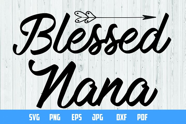 Blessed Nana design print | Cutting Files |