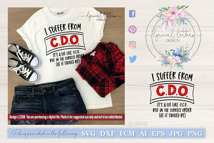 NEW! I Suffer From CDO OCD As It Should Be SVG DXF LL255B