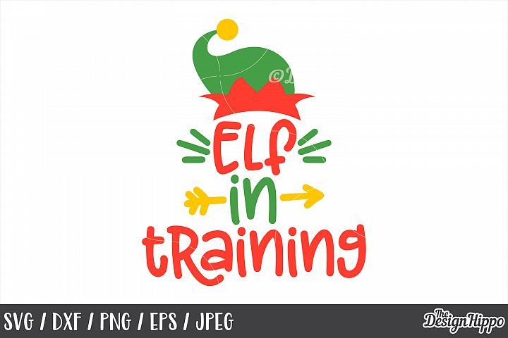 Elf In Training, Elf Hat, Christmas, SVG, PNG, DXF, Cut File