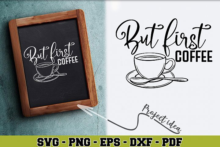 Coffee SVG n154 | But first coffee