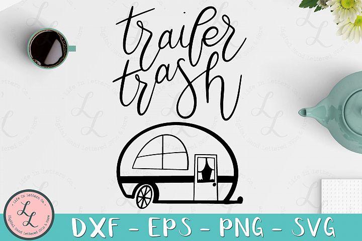 Trailer Trash- Cut File, SVG, PNG, EPS, DXF