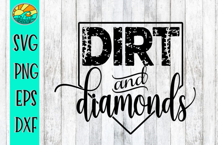 Dirt and Diamonds Baseball - Softball - SVG - DXF - PNG