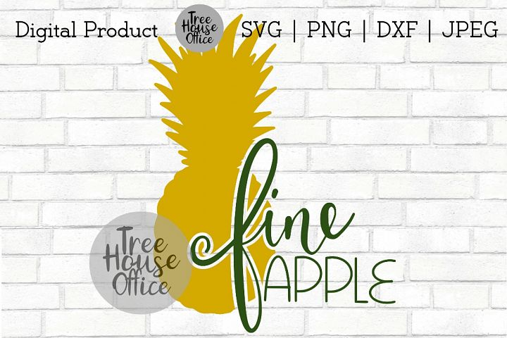 Fine Apple Funny Pineapple Be A Pineapple Tropical SVG JPG