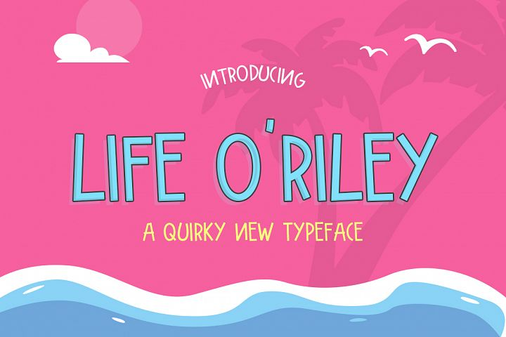 Life ORiley Font