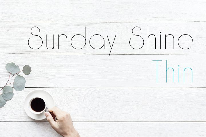 Sunday Shine - Thin