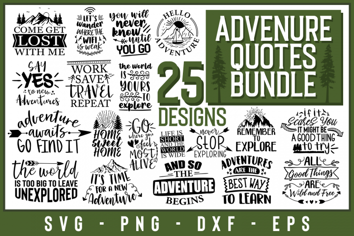 25 Adventure Quotes Bundle, Quote sign svg, travel quotes
