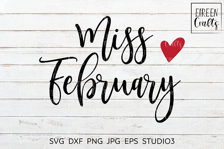 Miss February SVG - cut file for Cricut & Silhouette