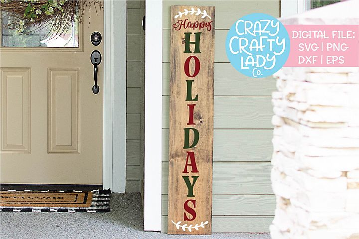 Happy Holidays Christmas Porch Sign SVG DXF EPS PNG Cut File