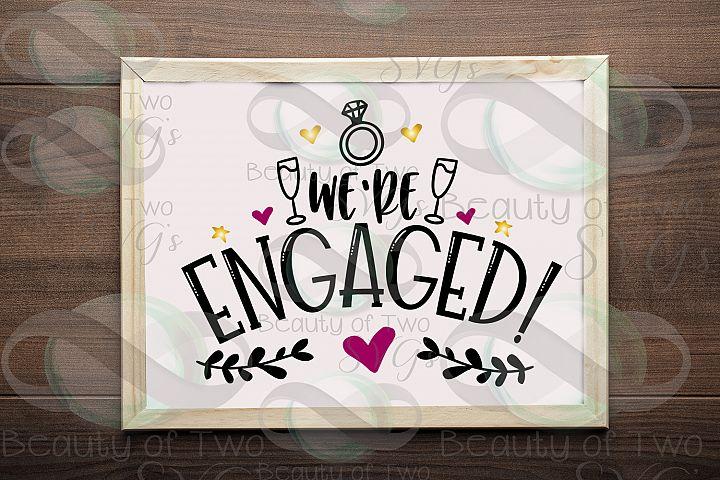 Engagement svg & png, Were engaged svg, celebration svg