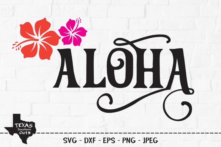 Aloha SVG, Cut File, Summer Vacation Shirt Design