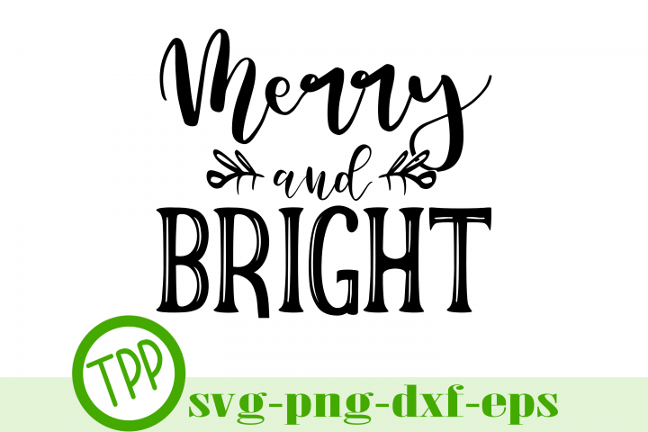 Christmas svg, Holiday sign svg, Merry and Bright svg