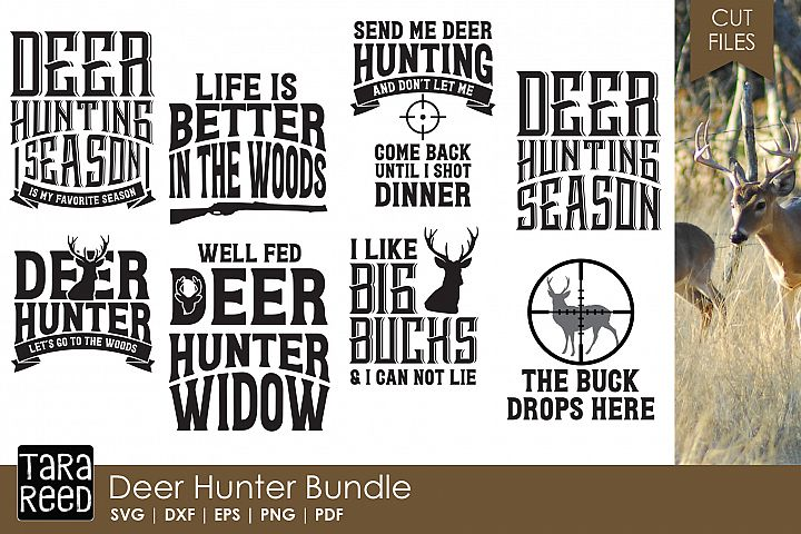 Deer Hunter - Hunting SVG and Cut Files for Crafters