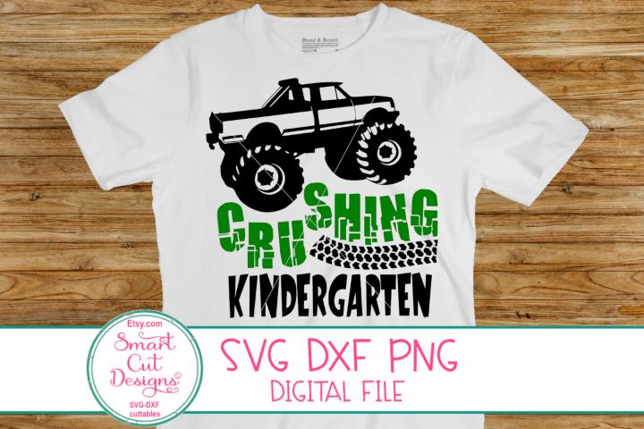 Crushing Kindergarten SVG, Monster Truck SVG, Back To School