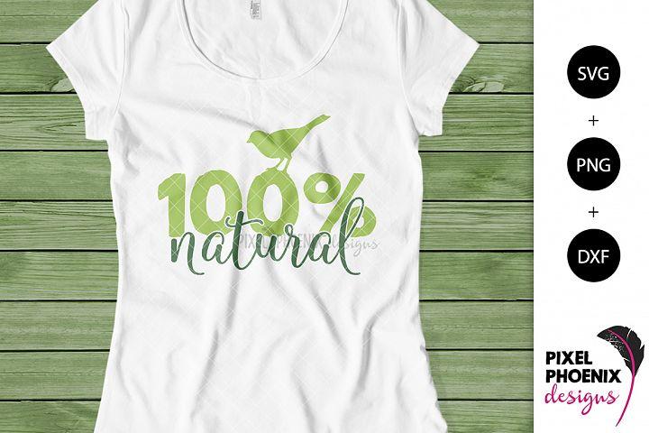 100 percent Natural SVG cut file