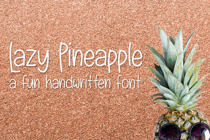 Lazy Pineapple