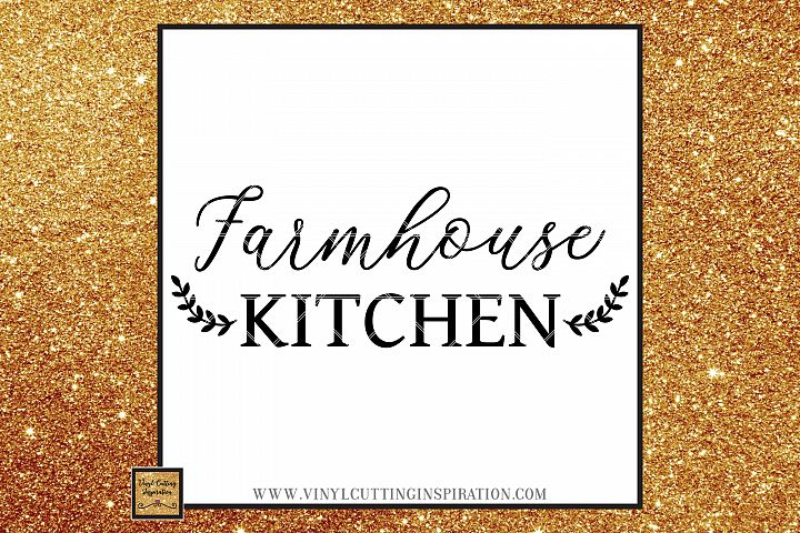 Farmhouse Kitchen Svg, Country Svg, Farmhouse Cutting files