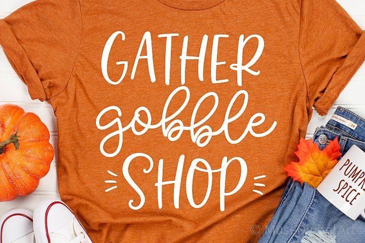 Funny Black Friday Svg, Shopping Svg, Gather Gobble Shop Svg