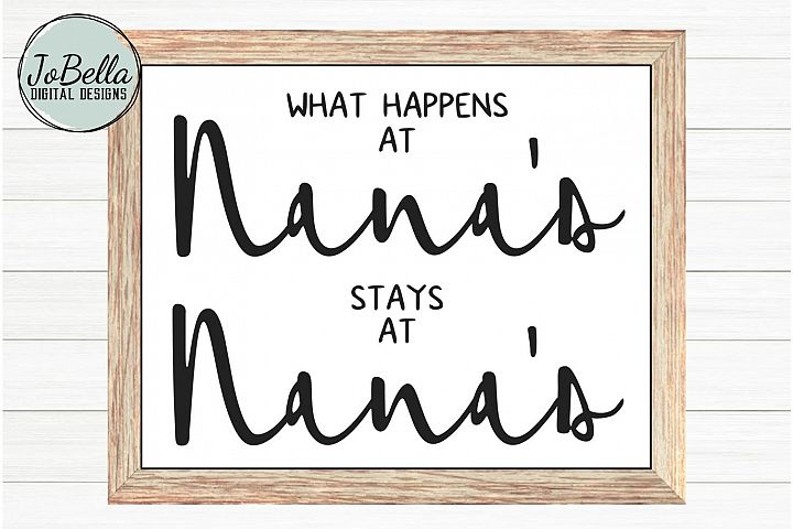 What Happens At Nanas Stays At Nanas SVG and Printable