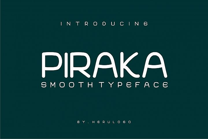PIRAKA Smooth typeface
