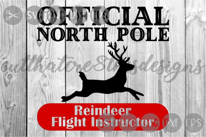 Reindeer Flight Instructor, North Pole, Cut File, SVG.