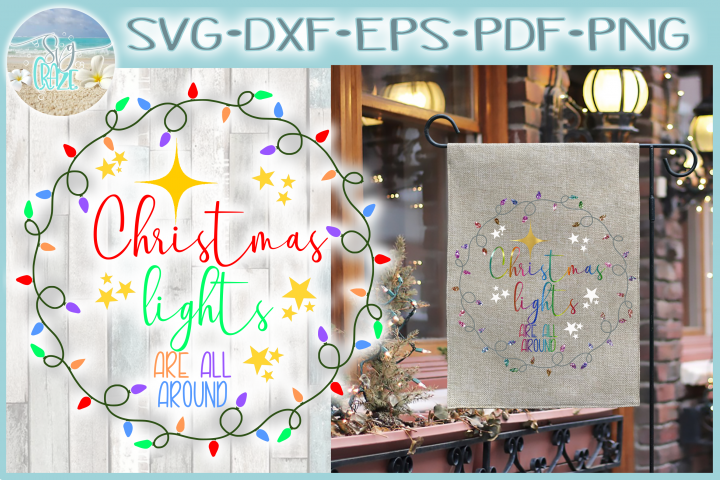 Christmas Lights Are All Around Quote SVG