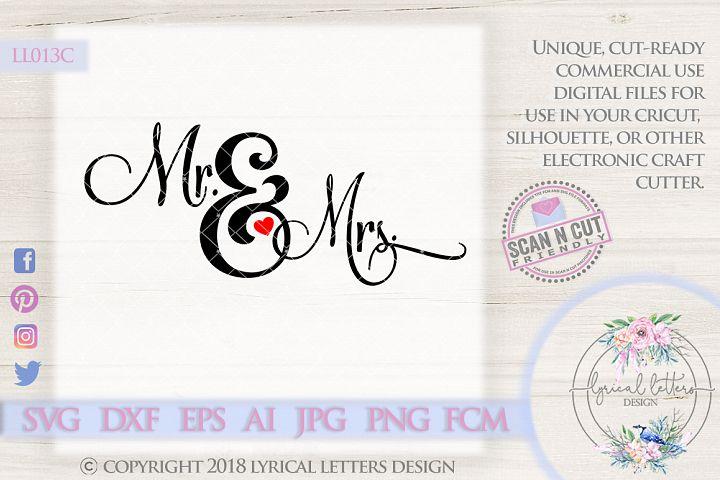 Mr. and Mrs. Ampersand Wedding SVG Cut File LL013 C