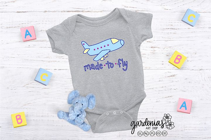 Made to Fly SVG | Kids Airplane Cut File | Plane Clip Art