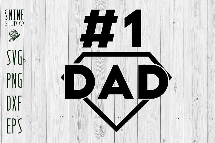 Download No.1 Dad #1 Father's Day SVG (252297) | SVGs | Design Bundles