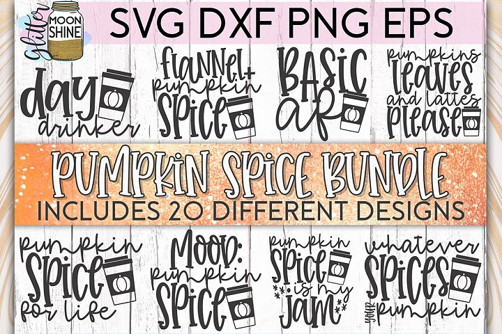 Funny Pumpkin Spice Bundle of 20 SVG DXF PNG EPS Cut Files