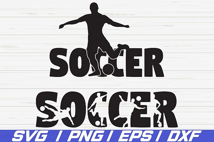 Soccer SVG/ Shirt desgin/ Cut File/ Cricut/ Iron On