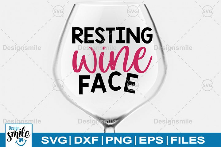 Resting Wine Face SVG|Wine Glass SVG|Wine SVG
