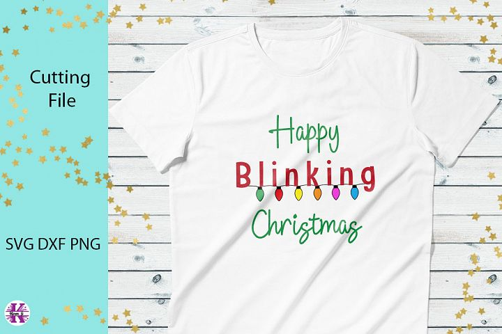 Happy Blinking Christmas SVG Cut File