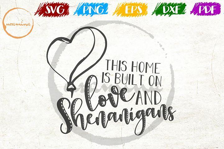 Love And Shenanigans St. Patricks Day SVG PDF PNG