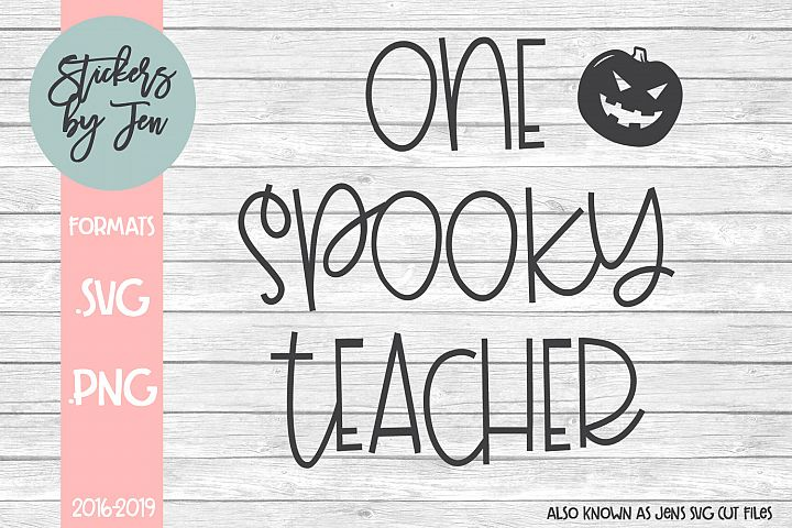 One Spooky Teacher SVG Cut File