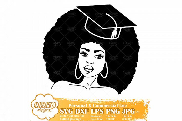 Black Woman Graduation SVG, Black and Educated SVG, Afro Svg