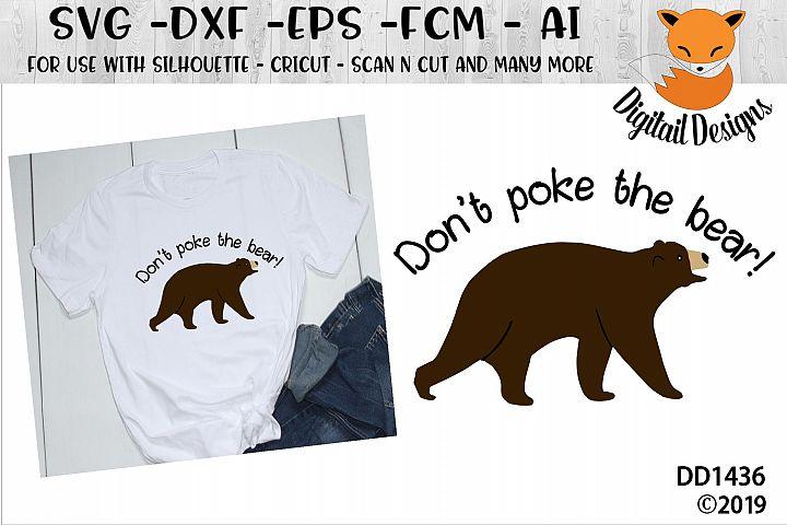 Dont Poke The Bear SVG