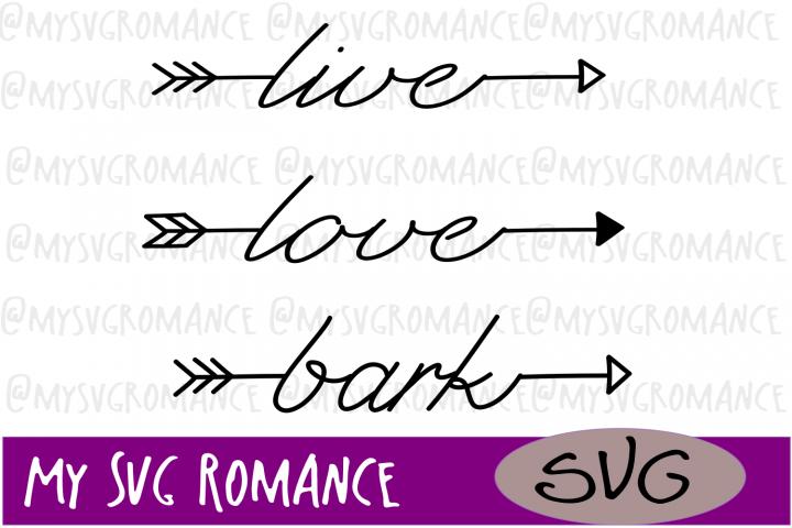Arrow Set - Live - Love - Bark - SVG