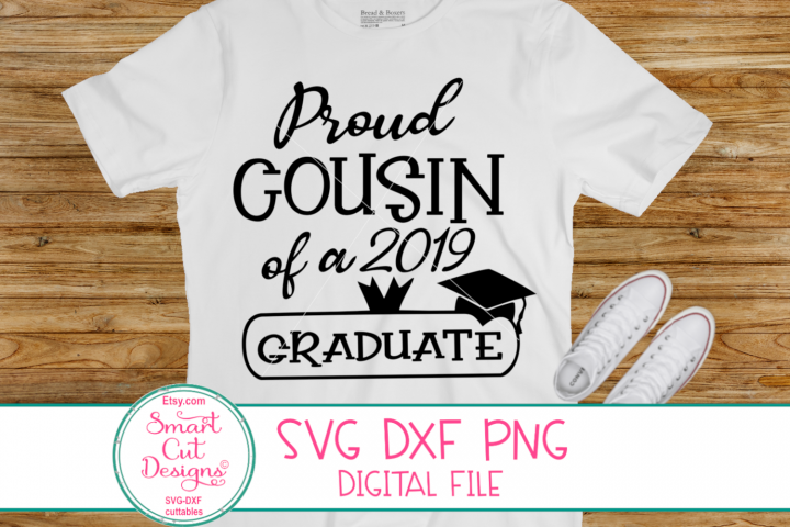 Proud Cousin Of A Graduate SVG, Proud Graduate Family 2019