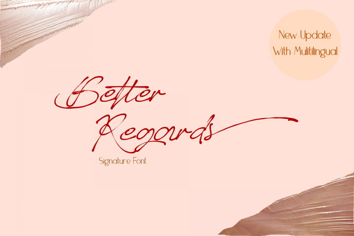 Better Regards Signature Font