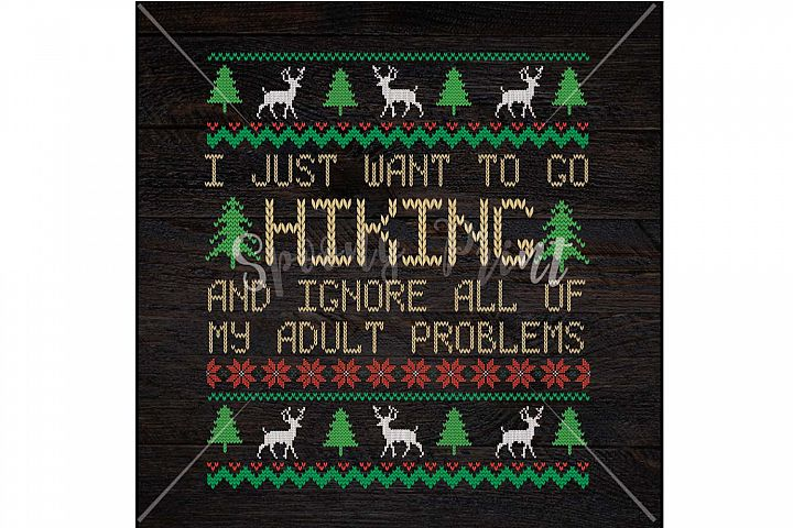 I just want to go Hiking Christmas Printable